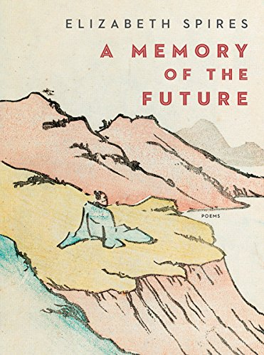 Image of A Memory of the Future: Poems