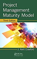Project Management Maturity Model, 3rd Edition
