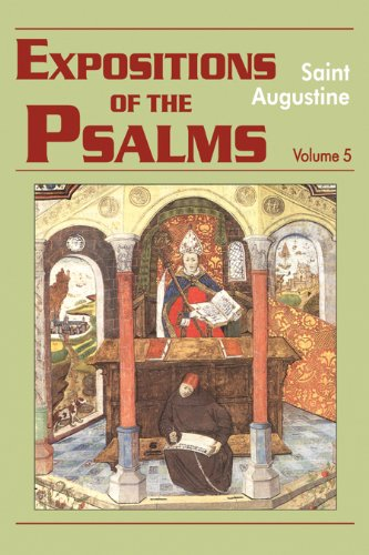 Expositions of the Psalms 99-120 (Vol. III/19) (The Works of Saint Augustine: A Translation for the 21st Century)