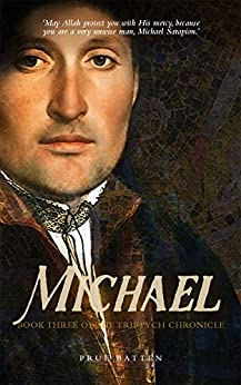 Michael (The Triptych Chronicle Book 3) by [Batten, Prue]