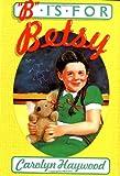 B Is for Betsy, Carolyn Haywood, 0152049754