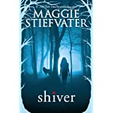 Shiver (The Wolves of Mercy Falls)