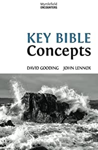 Key Bible Concepts (Myrtlefield Encounters) (Volume 1)