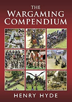 Wargaming Compendium, The by [Hyde, Henry]
