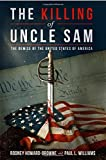 #5: The Killing of Uncle Sam: The Demise of the United States of America