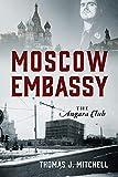 Moscow Embassy: The Angara Club