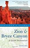 Zion and Bryce Canyon, Christine Balaz, 1581571437