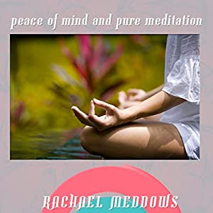 Peace of Mind & Pure Meditation Hypnosis Speech