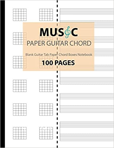 Music Paper Guitar Chord: Blank Guitar Tab Paper, Chord Boxes ...