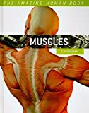 Muscles, L. H. Colligan, 0761440380