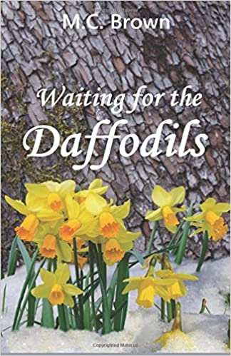 Waiting for the daffodils m c brown 9781530934867 amazon books fandeluxe Choice Image