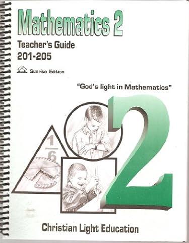 Mathematics 2 Teacher's Guidebook (Math 201-205) - Sunrise Edition