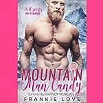 Mountain Man Candy | Frankie Love