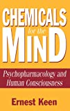 Chemicals for the Mind, Ernest Keen, 0275967751