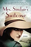 """Mrs. Sinclair's Suitcase"" av Louise Walters"