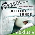 Bittere Sünde (Nordic Killing) Hörbuch von Liselotte Roll Gesprochen von: Viktor Neumann