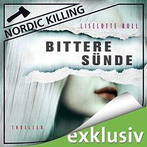 Bittere Sünde (Nordic Killing) Hörbuch