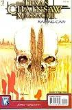 Texas Chainsaw Massacre Raising Cain #2 (of 3) (MR)