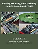 Building, Detailing and Converting the 1:35 Scale Italeri PT-596