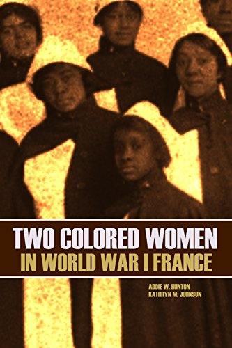 Search : Two Colored Women in World War I France (New Intro, Annotated)