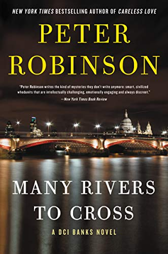Many Rivers to Cross: A Novel (Inspector Banks Novels Book 26)