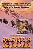 Jason's Gold, Will Hobbs, 0613299957