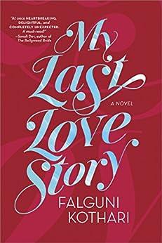 My Last Love Story by [Kothari, Falguni]