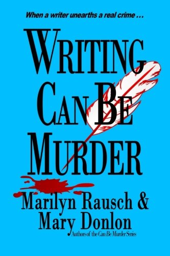 Writing Can Be Murder (Volume 3) PDF