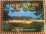 img - for Leicestershire and Rutland: A Portrait in Colour (County Portrait) by Bill Meadows (1997-10-02) book / textbook / text book