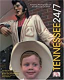 Tennessee 24/7, DK Publishing, 0756600839