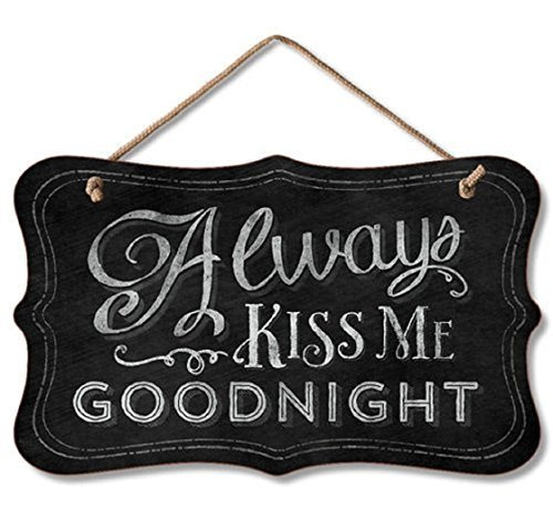 Cheyan Home Decor Plaque Sign Always Kiss Me Goodnight Wooden Sign for Outdoor Yard Hanging Sign
