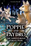 Poppie and Paydro, the Adventurous Coyote Pups, Gwendlyn Rusnell, 1616637498