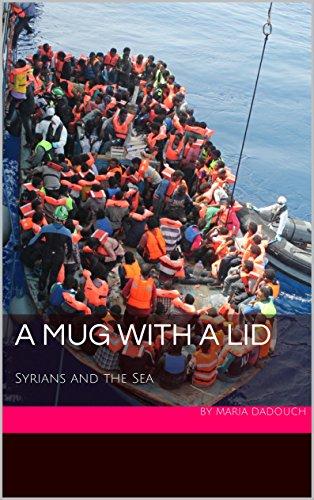 The Syrian Refugee Crisis: A Mug With a -