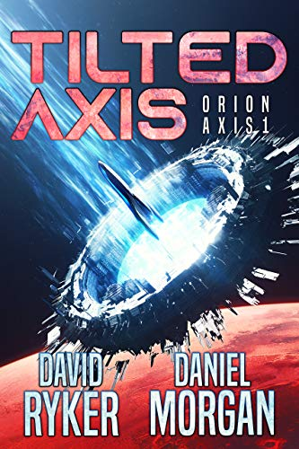 - Tilted Axis (Orion Axis Book 1)