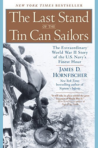 (The Last Stand of the Tin Can Sailors: The Extraordinary World War II Story of the U.S. Navy's Finest Hour)