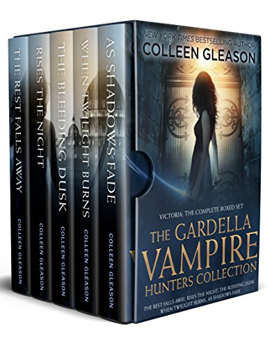 The Gardella Vampire Hunters: The Complete Boxed Set (Victoria): Five full-length novels (Victoria Gardella)