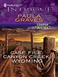 Case File: Canyon Creek, Wyoming (Cooper Justice Book 1)