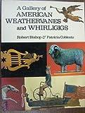 Gallery of American Weathervanes, Robert Bishop, 0525931511