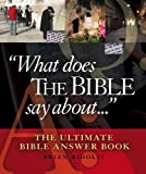 With 415 categories and 3293 subcategories, What Does the Bible Say About . . . is as useful a reference tool for people who know nothing about the Bible as it is for those who have a great deal of Bible knowledge