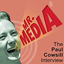 The Paul Cowsill Interview Radio/TV Program by Bob Andelman Narrated by Bob Andelman, Paul Cowsill