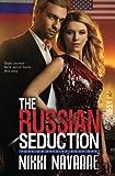The Russian Seduction, Nikki Navarre, 1479202754