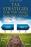 img - for Tax Strategies for the Small Business Owner: Reduce Your Taxes and Fatten Your Profits book / textbook / text book