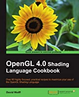OpenGL 4.0 Shading Language Cookbook Front Cover
