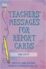 Teachers' Messages for Report Cards, Grades K - 8: Marie