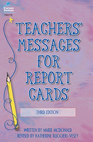 Teachers' Messages for Report Cards, Grades K - 8