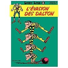Lucky Luke - Tome 15 - L'EVASION DES DALTON (French Edition)