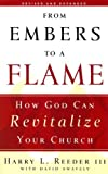 : From Embers to a Flame: How God Can Revitalize Your Church