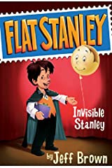 Invisible Stanley (Flat Stanley Book 4) Kindle Edition