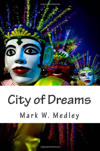 City Of Dreams  An Extraordinary Journey  Inside The Heart Of Indonesias Capital  Jakarta