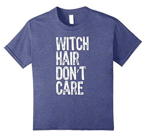 Kid Witch Makeup (Kids Witch Hair Don't Care Funny Halloween T-Shirt 8 Heather Blue)